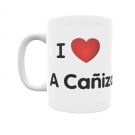 Taza - I ❤ A Cañiza