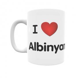 Taza - I ❤ Albinyana