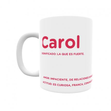 Taza - Carol