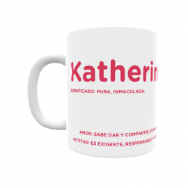 Taza - Katherine