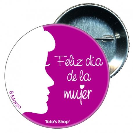 Chapa 58 mm - Dia de la Mujer 8 Marzo