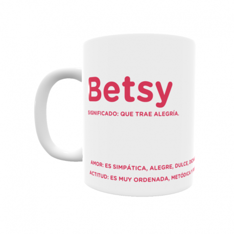Taza - Betsy