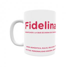 Taza - Fidelina