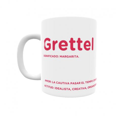 Taza - Grettel