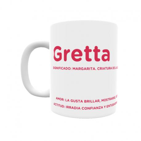 Taza - Gretta
