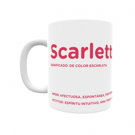 Taza - Scarlett