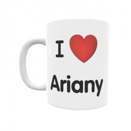 Taza - I ❤ Ariany