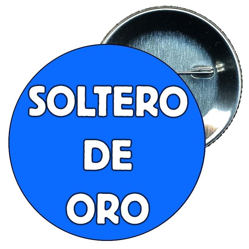 8b9696c198ae Chapa 75 mm. Despedida soltera. Soltero de Oro.