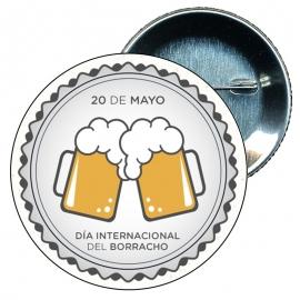 Chapa 58 mm día internacional del borracho mayo
