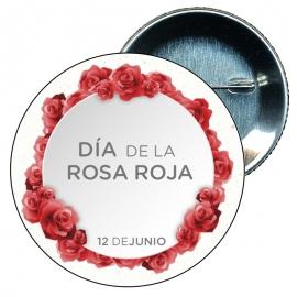 Chapa 58 Día de la rosa roja 12 Junio.
