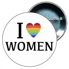 Chapa 58 mm I love women - Gay - Bandera Gay - Orgullo gay - Pride