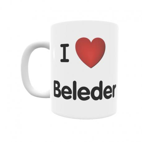 Taza - I ❤ Beleder