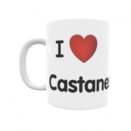 Taza - I ❤ Castanesa