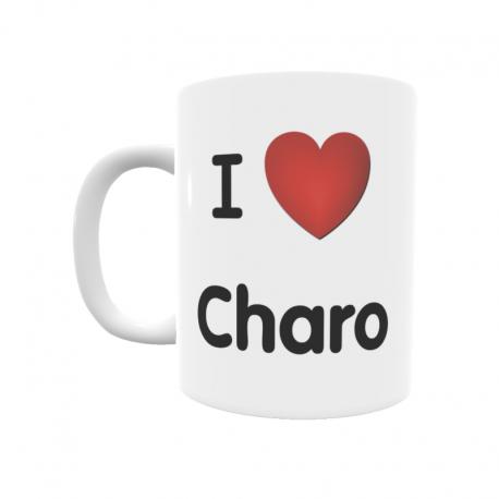 Taza - I ❤ Charo