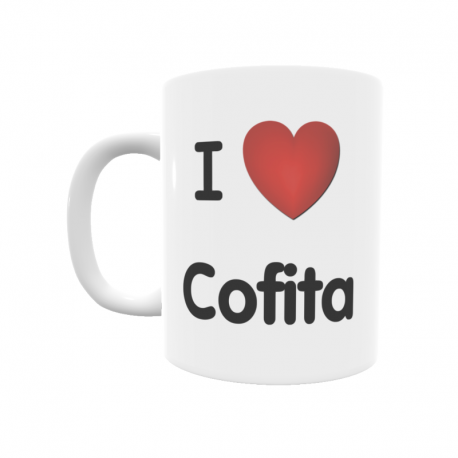 Taza - I ❤ Cofita