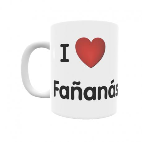 Taza - I ❤ Fañanás