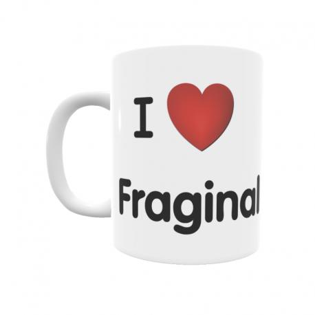 Taza - I ❤ Fraginal