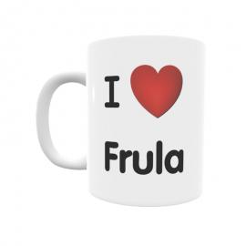 Taza - I ❤ Frula