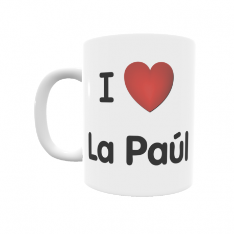 Taza - I ❤ La Paúl