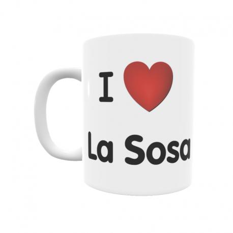 Taza - I ❤ La Sosa