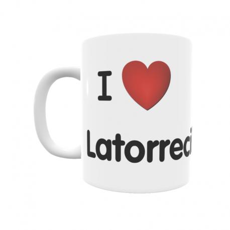 Taza - I ❤ Latorrecilla