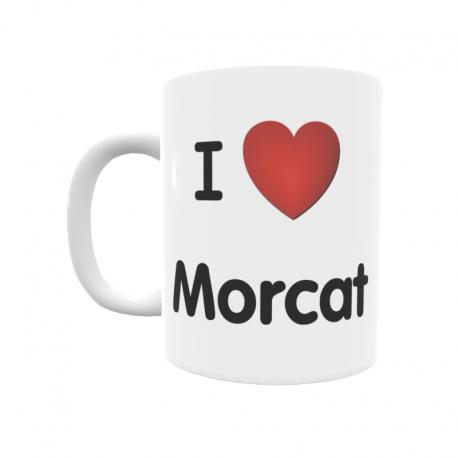 Taza - I ❤ Morcat