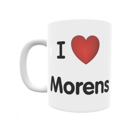 Taza - I ❤ Morens