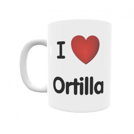 Taza - I ❤ Ortilla