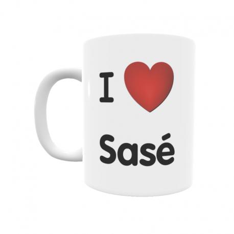 Taza - I ❤ Sasé