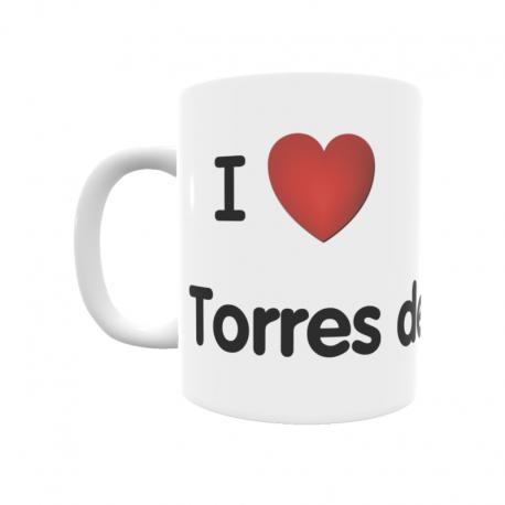 Taza - I ❤ Torres del Obispo