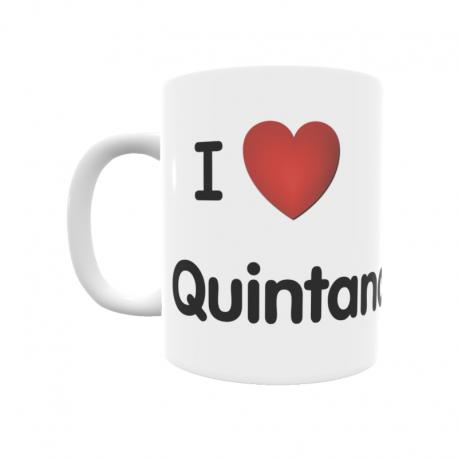 Taza - I ❤ Quintana