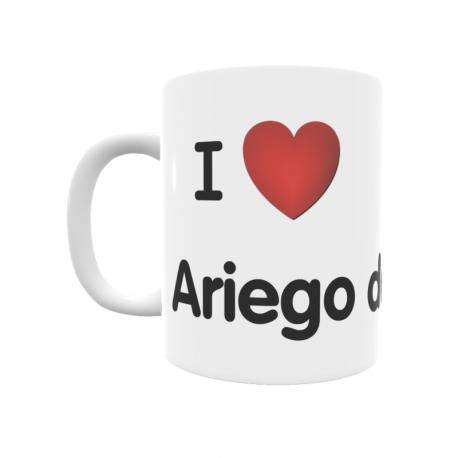 Taza - I ❤ Ariego de Arriba