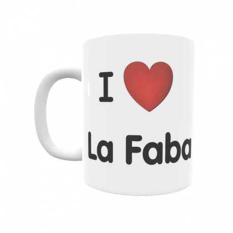 Taza - I ❤ La Faba
