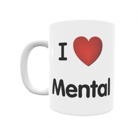 Taza - I ❤ Mental