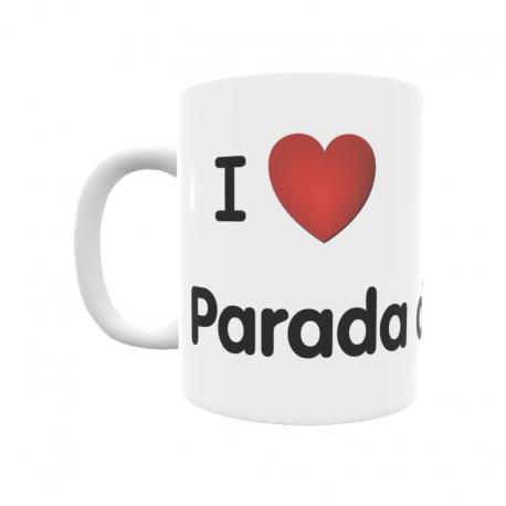 Taza - I ❤ Parada de Soto