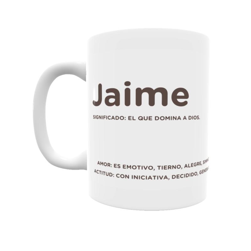Taza con el significado del nombre Jaime.