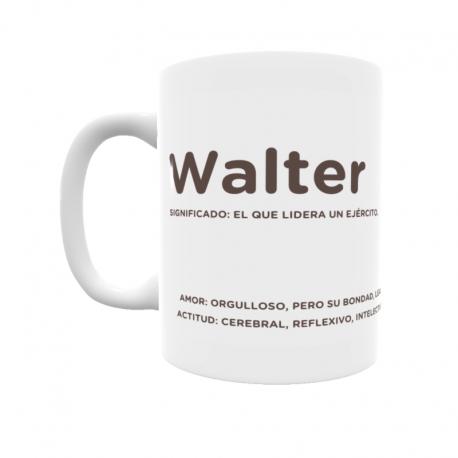 Taza - Walter