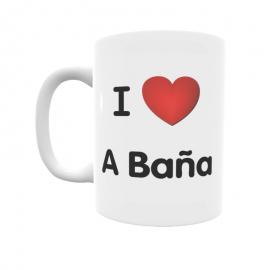 Taza - I ❤ A Baña
