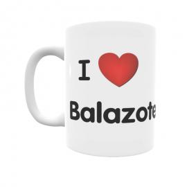 Taza - I ❤ Balazote