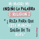 Me enseñó la palabra religión