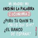 Mi madre me enseñó la palabra economía