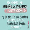 Mi madre me enseñó la palabra Nutrición